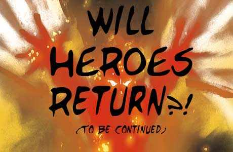Will Heroes Return?